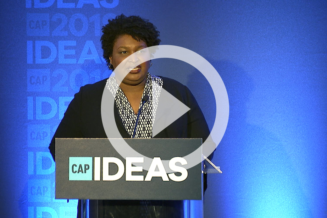 Former Georgia House Minority Leader Stacey Abrams (D) speaks at the 2019 CAP Ideas Conference.