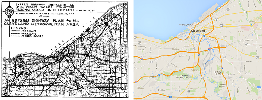 <strong>Left:</strong> Express highway system concept map of Cleveland in 1944. Map courtesy of Roadfan. <strong>Right:</strong> Map of Cleveland highways. Map courtesy of Google.