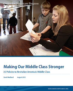 Making Our Middle Class Stronger