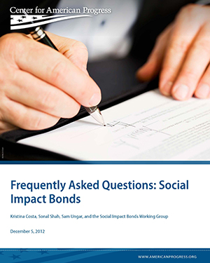 Frequently Asked Questions: Social Impact Bonds