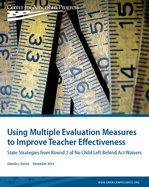 Using Multiple Evaluation Measures to Improve Teacher Effectiveness