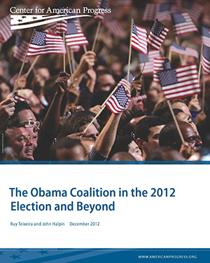 The Obama Coalition in the 2012 Election and Beyond