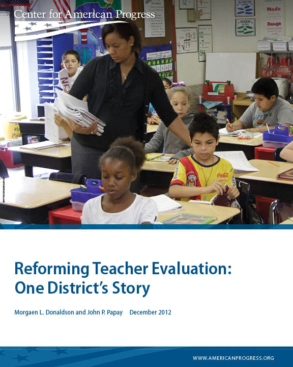 Reforming Teacher Evaluation: One District's Story