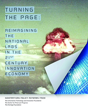 Turning the Page: Reimagining the National Labs in the 21st Century Innovation Economy