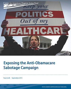 Exposing the Anti-Obamacare Sabotage Campaign