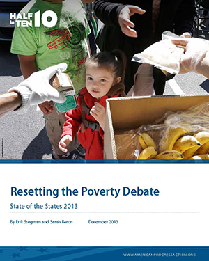 Resetting the Poverty Debate: State of the States 2013