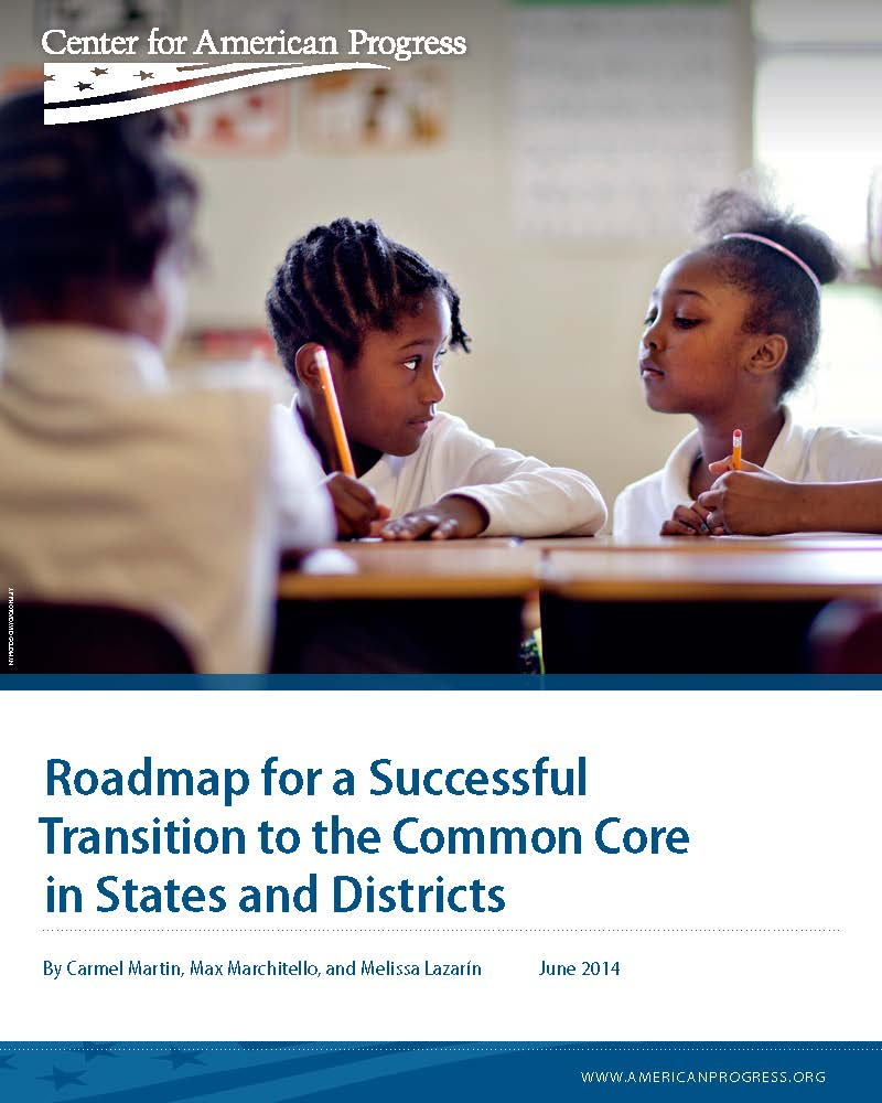 Roadmap for a Successful Transition to the Common Core in States and Districts