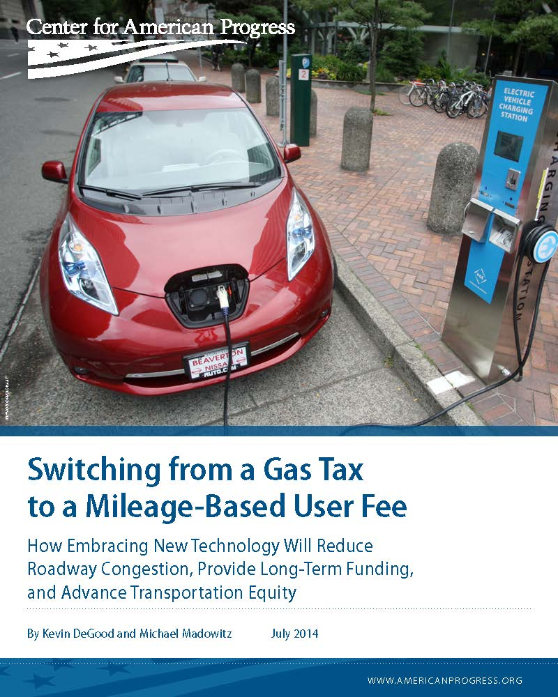 Switching from a Gas Tax to a Mileage-Based User Fee