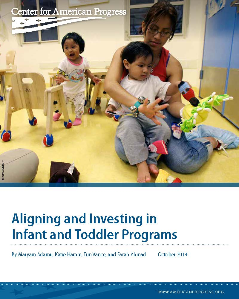 Aligning and Investing in Infant and Toddler Programs