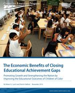 The Economic Benefits of Closing Educational Achievement Gaps